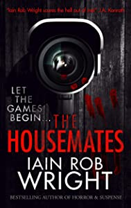 The Housemates: A Novel of Extreme Terror