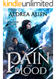 In Pain and Blood (Spellster Series Book 1)