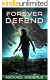 Forever Defend (The Kurtherian Gambit Book 17) (English Edition)