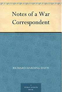Amazon real soldiers of fortune ebook richard harding davis notes of a war correspondent fandeluxe PDF