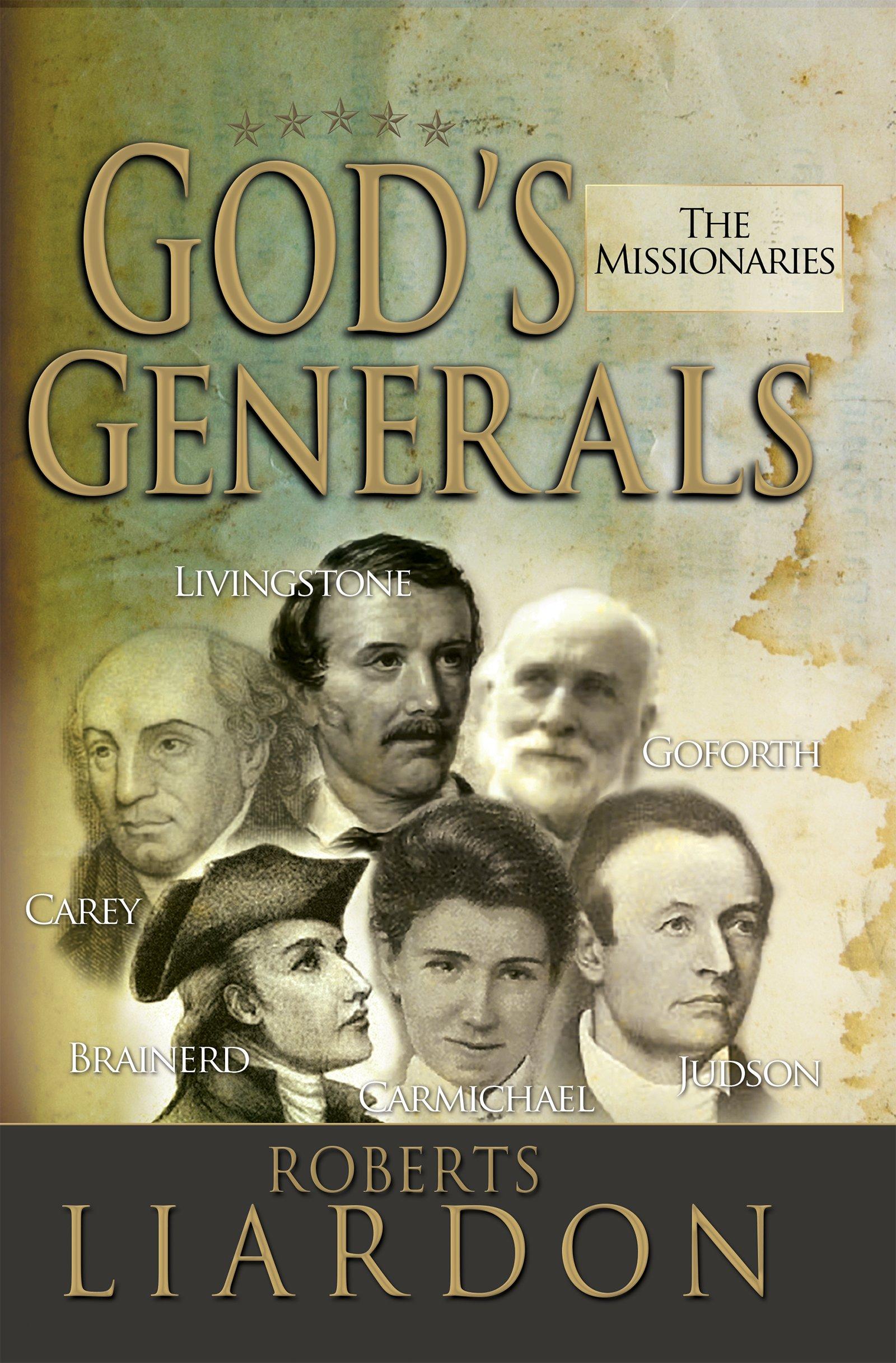 Read Online God's Generals the Missionaries pdf epub