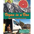 Vegan in a Van: Healthy Plant-Based Recipes on the Road