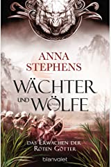 Wächter und Wölfe - Das Erwachen der Roten Götter: Roman (German Edition) Kindle Edition