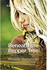 Beneath the Pepper Tree: A Belle Hamilton Novel Book 3 Kindle Edition