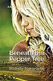 Beneath the Pepper Tree: A Belle Hamilton Novel Book 3 (The Belle Hamilton Series)
