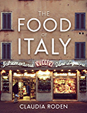 The Food of Italy (English Edition)