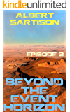 Beyond the Event Horizon Episode Two