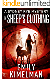 In Sheep's Clothing (A Sydney Rye Mystery, 9)