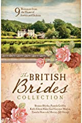 The British Brides Collection: 9 Romances from the Home of Austen and Dickens Kindle Edition