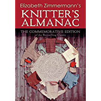 Elizabeth Zimmermann's Knitter's Almanac: The Commemorative Edition (Dover Knitting, Crochet, Tatting, Lace) book cover