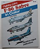 F-86 Sabre in Color - Fighting Colors series (6502)