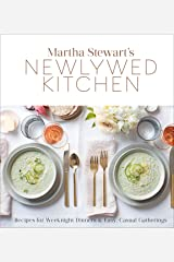 Martha Stewart's Newlywed Kitchen: Recipes for Weeknight Dinners and Easy, Casual Gatherings: A Cookbook Hardcover