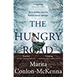 The Hungry Road: The gripping and heartbreaking novel of the Great Irish Famine