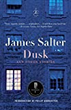 Dusk and Other Stories (Modern Library Classics)