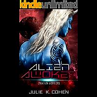 Alien Awoken: Sci Fi Mail Order Bride Family Alien Romance (Zyanthan Warriors Book 4)