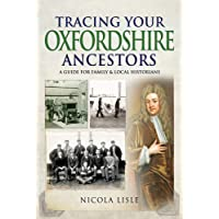 Tracing Your Oxfordshire Ancestors: A Guide for Family Historians (Tracing Your Ancestors)