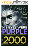 His Eyes Were Purple 2000 (Decades of Murder Book 1)