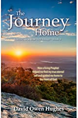 The Journey Home (Journey to a True Self-Image Book 2) Kindle Edition