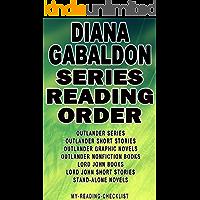 DIANA GABALDON: SERIES READING ORDER: MY READING CHECKLIST: OUTLANDER SERIES, LORD JOHN BOOKS, OUTLANDER SHORT STORIES, LORD JOHN SHORT STORIES, OUTLANDER GRAPHIC NOVELS, STAND-ALONE NOVELS