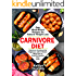 Carnivore Diet: Easy Meat Based Recipes for Natural Weight Loss. Carnivore Cookbook for Beginners with 2 Weeks Meal Plan to Reset & Energize Your Body