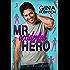 Mr. Accidental Hero: Jeremy (Jet City Matchmaker Book 1)
