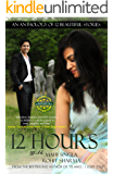 12 Hours: An Anthology Of 12 Beautiful Stories