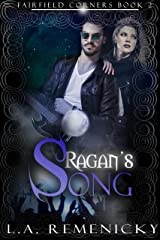 Ragan's Song (Fairfield Corners Book 2) Kindle Edition