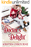 Doctor's Delight (River's End Ranch Book 41)