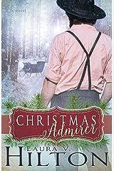 The Christmas Admirer Kindle Edition