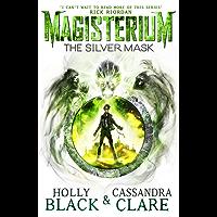 Magisterium: The Silver Mask (The Magisterium)