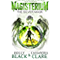 Magisterium: The Silver Mask (The Magisterium Book 4)