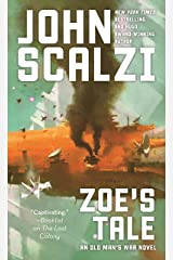 Zoe's Tale: An Old Man's War Novel Kindle Edition