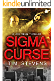 Sigma Curse (Joe Venn Crime Action Thriller Series Book 4)