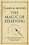 Claude M. Bristol's The Magic of Believing (Infinite Success)