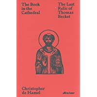 The Book in the Cathedral: The Last Relic of Thomas Becket
