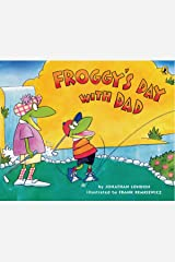 Froggy's Day With Dad Kindle Edition