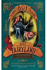 The Boy Who Lost Fairyland Kindle Edition