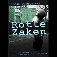 Rotte Zaken: Gestoorde verhalen van een melaatse detective