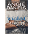 Wicked Pleasure (The Pleasure Series Book 3)