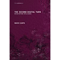 The Second Digital Turn: Design Beyond Intelligence