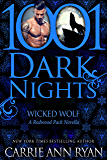 Wicked Wolf: A Redwood Pack Novella (English Edition)