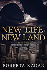 New Life, New Land: Book Three in the Eidel's Story Series Kindle Edition