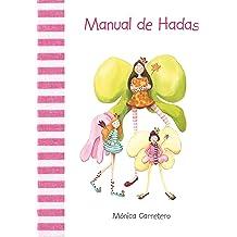 Manual de hadas (Manuales) (Spanish Edition) Jan 4, 2011