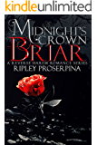 Briar: A Reverse Harem Romance (Midnight's Crown Book 1)