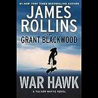 War Hawk: A Tucker Wayne Novel book cover