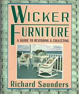 wicker furniture a guide to restoring and collecting revised and updated