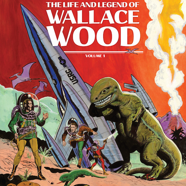 The Life and Legend of Wallace Wood (Issues) (2 Book Series)