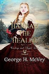 Hannah the Healer (Cowboys and Angels Book 7) Kindle Edition