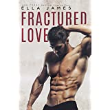 Fractured Love: A Standalone Off-Limits Romance (Off-Limits Romance Collection)