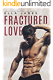 Fractured Love: A Standalone Off-Limits Romance (English Edition)